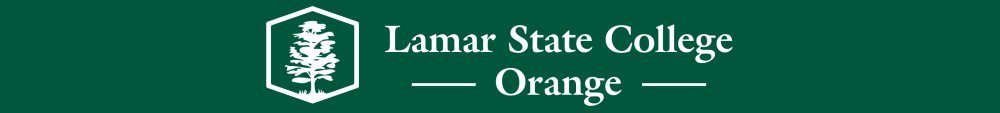 Lamar State College-Orange: Stay Close, Go Far!